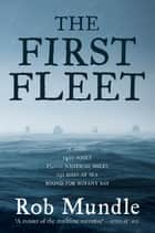 The First Fleet ebook by
