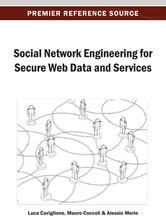 Social Network Engineering for Secure Web Data and Services ebook by