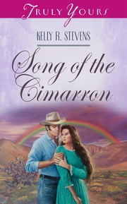Song Of The Cimarron ebook by Kelly R. Stevens