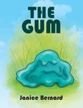 THE GUM ebook by Janice Bernard