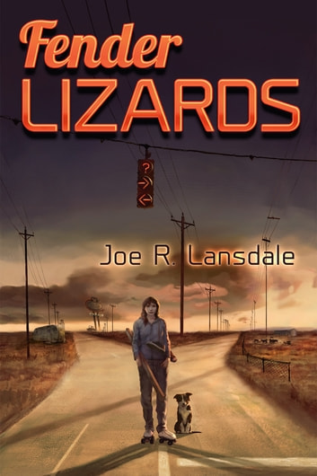 Fender Lizards ebook by Joe R. Lansdale