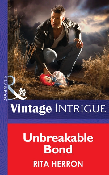 Unbreakable Bond (Mills & Boon Intrigue) (Guardian Angel Investigations, Book 3) ebook by Rita Herron