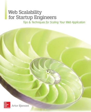 Web Scalability for Startup Engineers ebook by Artur Ejsmont