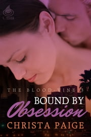 Bound By Obsession ebook by Christa Paige