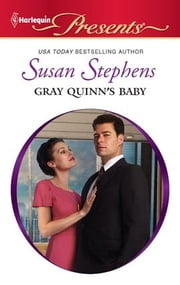 Gray Quinn's Baby ebook by Susan Stephens