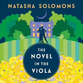 The Novel in the Viola audiobook by Natasha Solomons