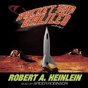 Rocket Ship Galileo audiobook by Robert A. Heinlein