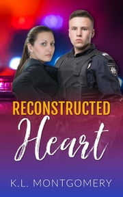 Reconstructed Heart ebook by K.L. Montgomery