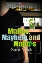 Medics, Mayhem, and Mojitos ebook by Sara York