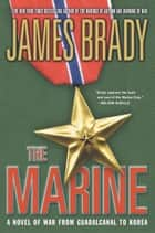 The Marine ebook by James Brady