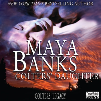 Colters' Daughter - Colter's Legacy, Book 3 livre audio by Maya Banks