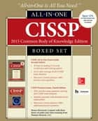 CISSP Boxed Set 2015 Common Body of Knowledge Edition ebook by Shon Harris