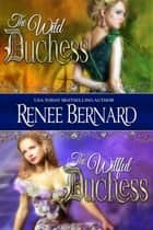 The Wild Duchess / The Willful Duchess ebook by