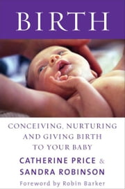 Birth ebook by Catherine Price,Sandra Robinson