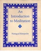 An Introduction To Meditation ebook by Stuart Hertzog