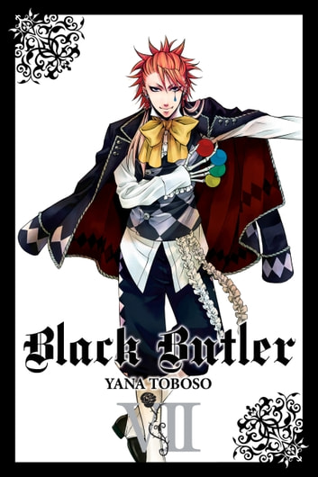Black Butler, Vol. 7 ebook by Yana Toboso
