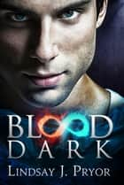 Blood Dark ebook by