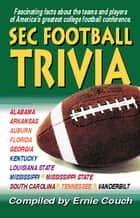 SEC Football Trivia eBook by Ernie Couch