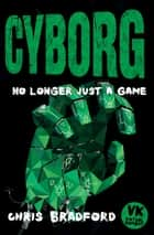 Cyborg ebook by Chris Bradford, Anders Frang