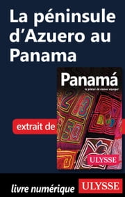 La péninsule d'Azuero au Panama ebook by Marc Rigole