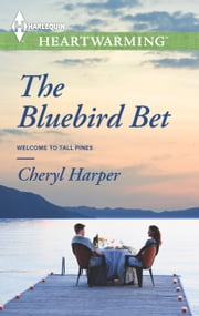 The Bluebird Bet ebook by Cheryl Harper