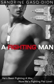A Fighting Man ebook by Sandrine Gasq-Dion