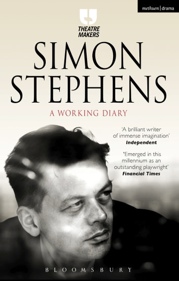Simon Stephens: A Working Diary ebook by Simon Stephens