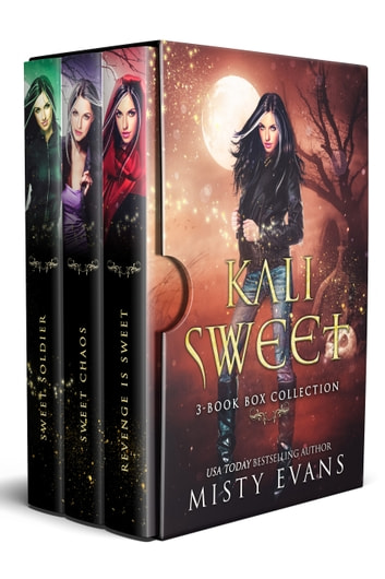 Kali Sweet Series, Three Urban Fantasy Novels ebook by Misty Evans