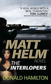 Matt Helm - The Interlopers ebook by Donald Hamilton