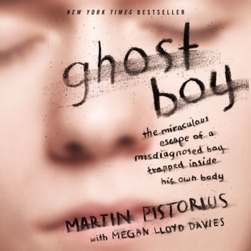 Ghost Boy Martin Pistorius Ebook