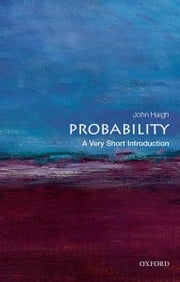 Probability: A Very Short Introduction ebook by John Haigh