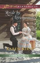 Bride by Arrangement ebook by Karen Kirst