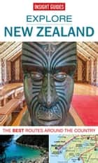Insight Guides: Explore New Zealand ebook by Insight Guides