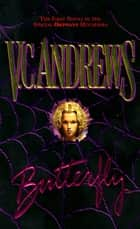 Butterfly ebook by V.C. Andrews