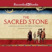 The Sacred Stone audiobook by The Medieval Murderers
