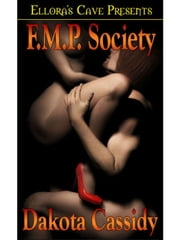 F.M.P. Society ebook by Dakota Cassidy