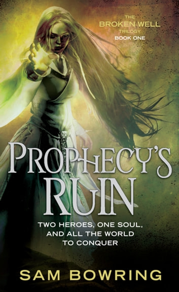 Prophecy's Ruin ebook by Sam Bowring