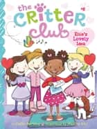 Ellie's Lovely Idea ebook by Callie Barkley, Marsha Riti