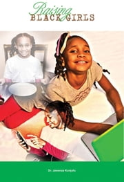 Raising Black Girls ebook by Dr. Jawanza Kunjufu