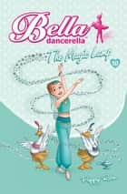 Bella Dancerella - The Magic Lamp ebook by Poppy Rose