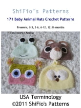 171 Animal Hats Crochet Pattern #171 ebook by ShiFio's Patterns