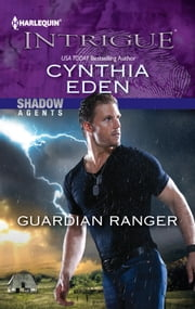 Guardian Ranger ebook by Cynthia Eden
