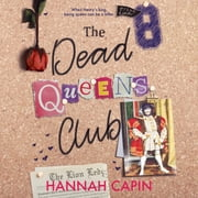 The Dead Queens Club audiobook by Hannah Capin