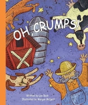 Oh, Crumps! ebook by Lee Bock,Morgan Midgett