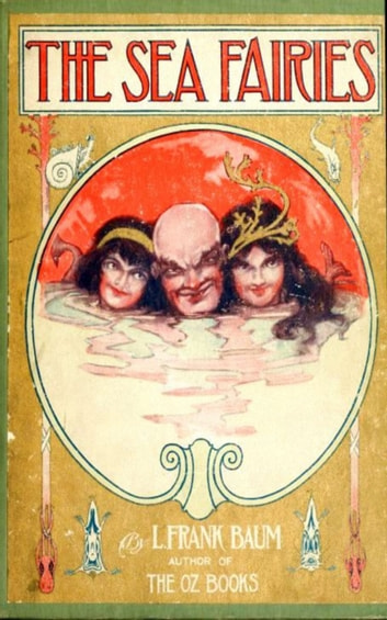 The Sea Fairies ebook by L. Frank Baum