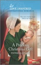 A Precious Christmas Gift ebook by Patricia Johns