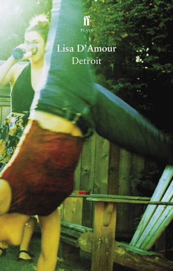 Detroit ebook by Lisa D'Amour
