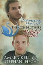 The Swimming Swan / The Helpful Swan ebook by Amber Kell, Stephani Hecht