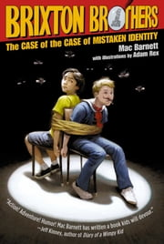 The Case of the Case of Mistaken Identity ebook by Mac Barnett,Adam Rex