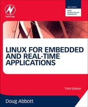Linux for Embedded and Real-time Applications ebook by Doug Abbott